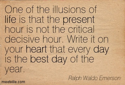 Quotation-Ralph-Waldo-Emerson-heart-life-present-day-best-Meetville-Quotes-16397